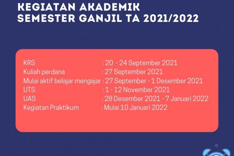 Kegiatan Akademik Semester Ganjil TA 2021/ 2022